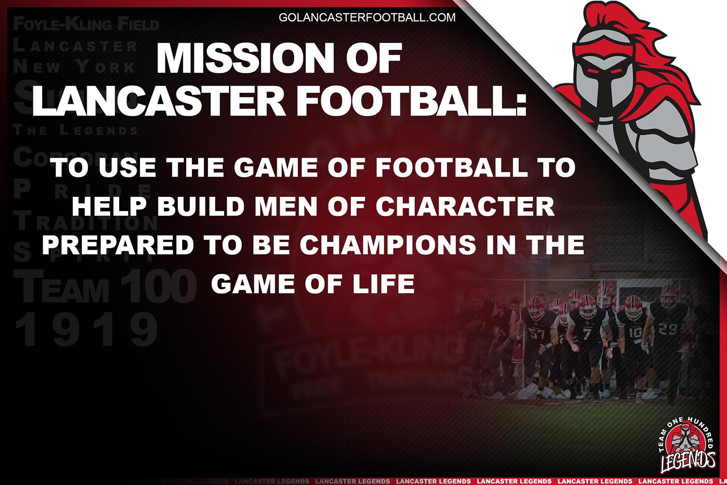 Mission of Lancaster Football: To use the game of football to help build men of character prepared to be champions in the game of life